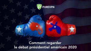 Comment regarder le Débat Présidentiel Américain 2020