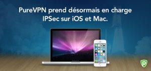 PureVPN prend désormais en charge IPSec sur iOS et Mac