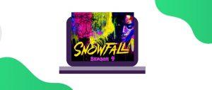 Comment regarder SnowFall Saison 4 en ligne depuis n'importe où