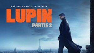 Comment Regarder Lupin Partie 2 en direct en streaming