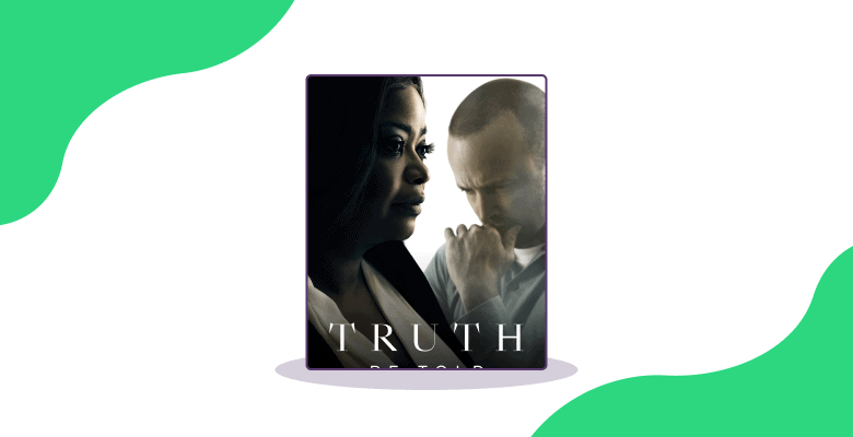 Best apple tv show - Truth Be Told