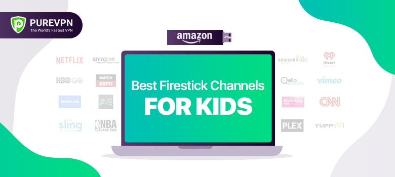 Amazon Firestick Channels for Kids