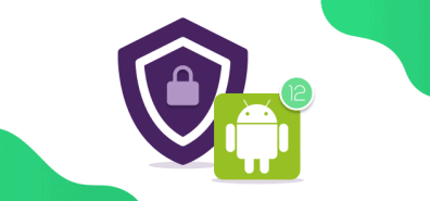 Explained: Android 12's Privacy Features