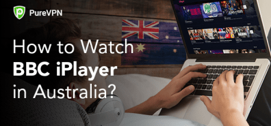 How to Watch BBC iPlayer in Australia?