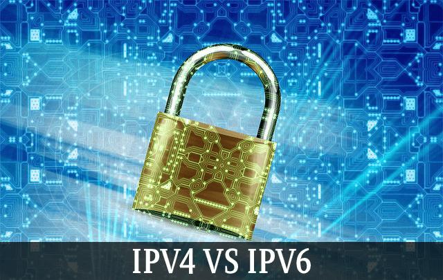 IPV4 vs IPV6 Security Comparison