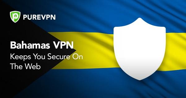 VPN for Bahamas