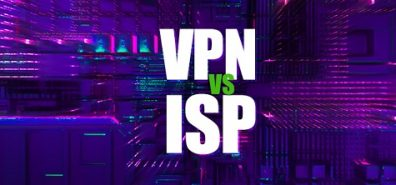 VPN vs. ISP – Who is Trustworthy and Why?