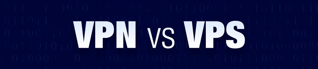 VPS vs VPN