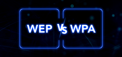 WEP vs. WPA Comparison and Next Generation's WPA3