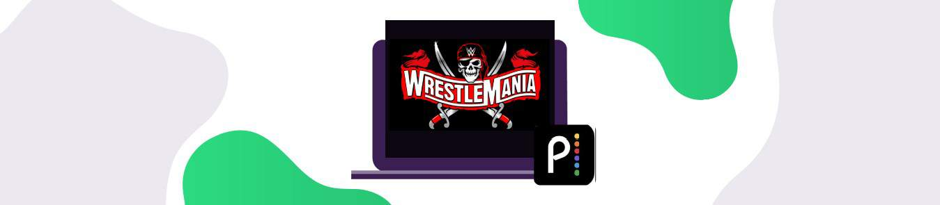 Watch wrestlmania 37 free online on peackock blog banner