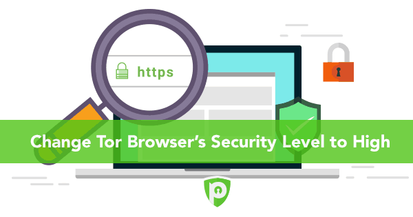 Access dark web safely change Tor browser security level to high