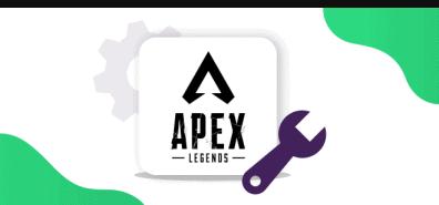 Methods to Fix Apex Legends Lag