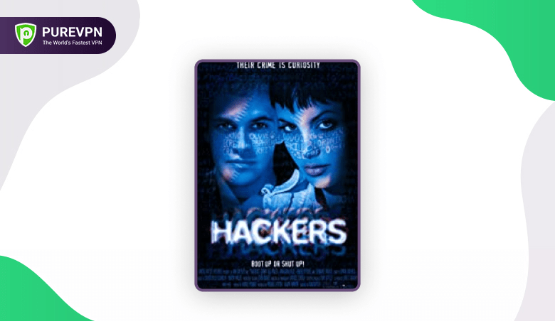 hackers 1995 - best hacker movie