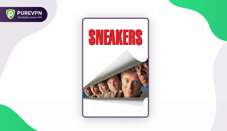 best hacker movie - Sneakers