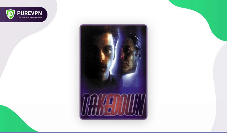 Takedown - best cybersecurity movie