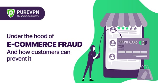 E-commerce fraud and how customers can prevent it