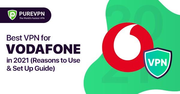 Vodaphone VPN