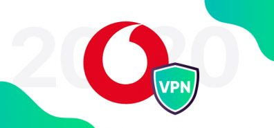 Best VPN for Vodafone in 2020 (Reasons to Use & Set Up Guide)