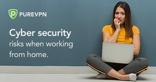 Cybersecurity risks when work from home